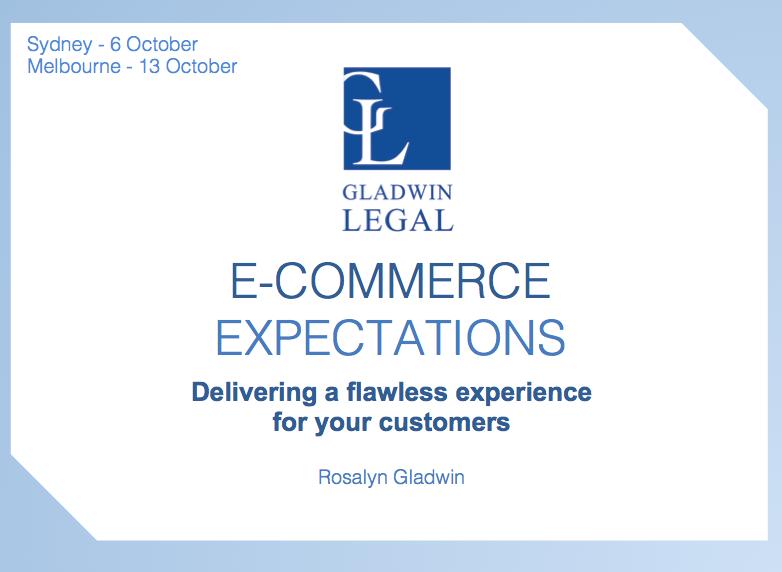E-Commerce Expectations Event: Gladwin Legal on the Panel