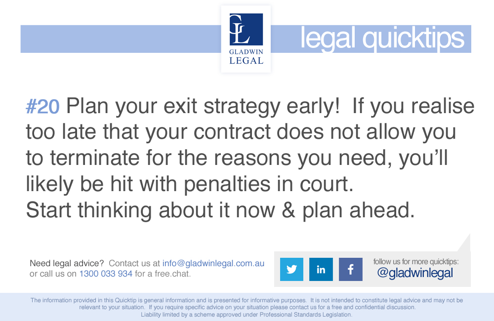 QuickTip: Plan your exit strategy